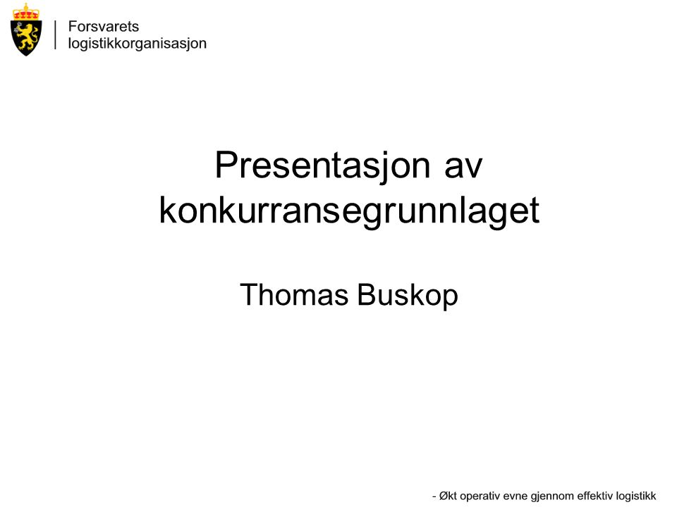 Presentasjon av konkurransegrunnlaget Thomas Buskop