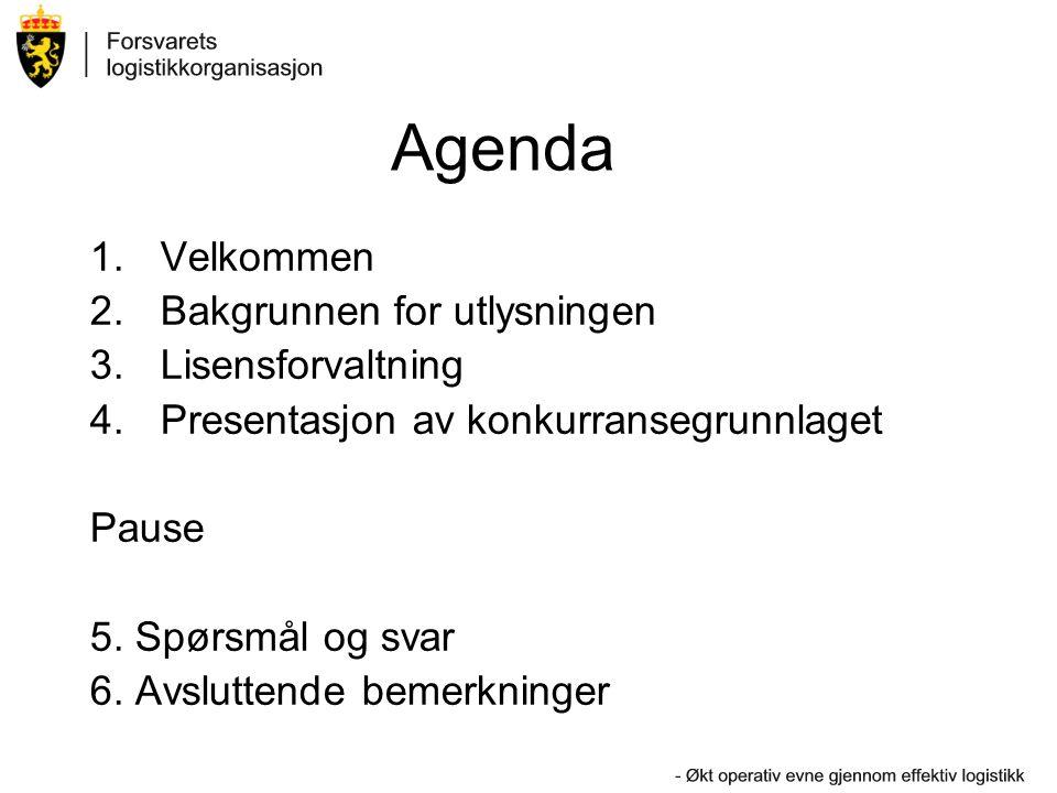 Agenda 1.Velkommen 2.Bakgrunnen for utlysningen 3.Lisensforvaltning 4.Presentasjon av konkurransegrunnlaget Pause 5. Spørsmål og svar 6. Avsluttende b