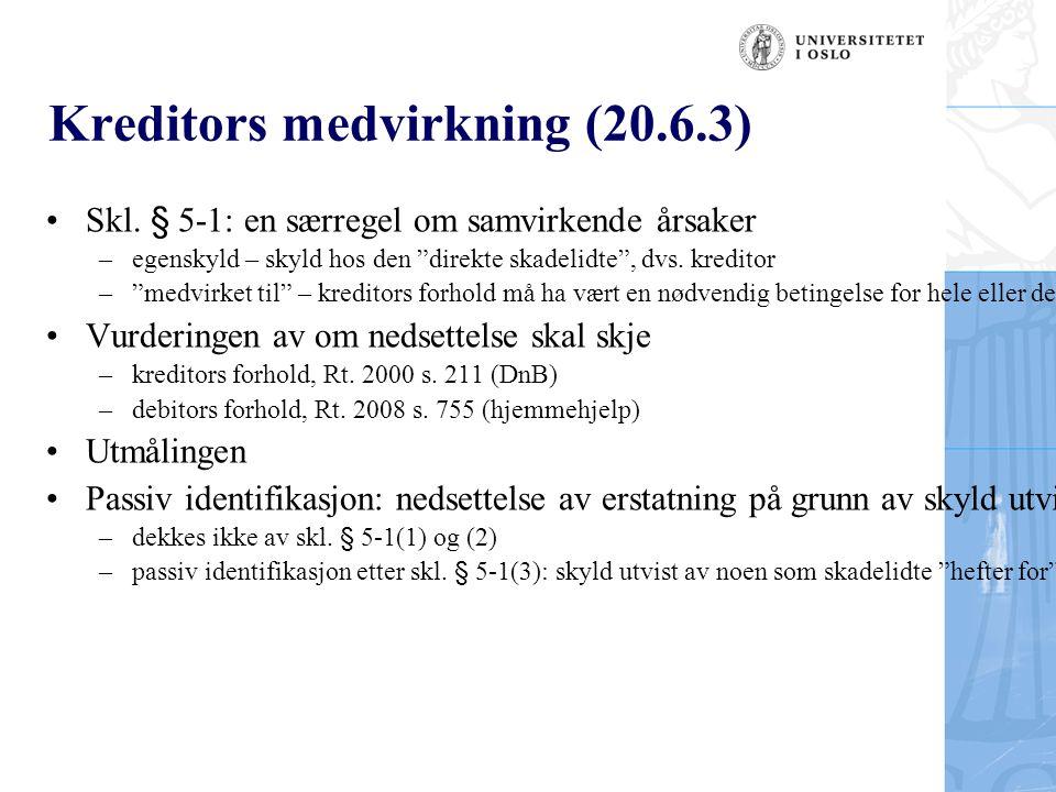 Kreditors medvirkning (20.6.3) Skl.
