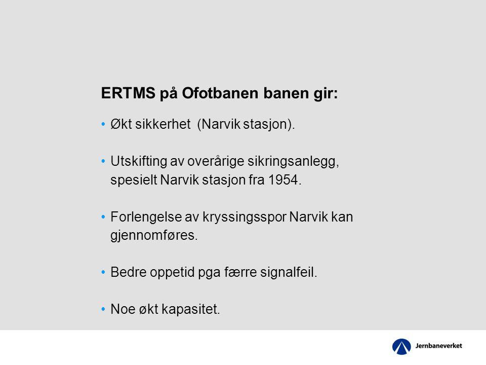 ERTMS på Ofotbanen banen gir: Økt sikkerhet (Narvik stasjon).