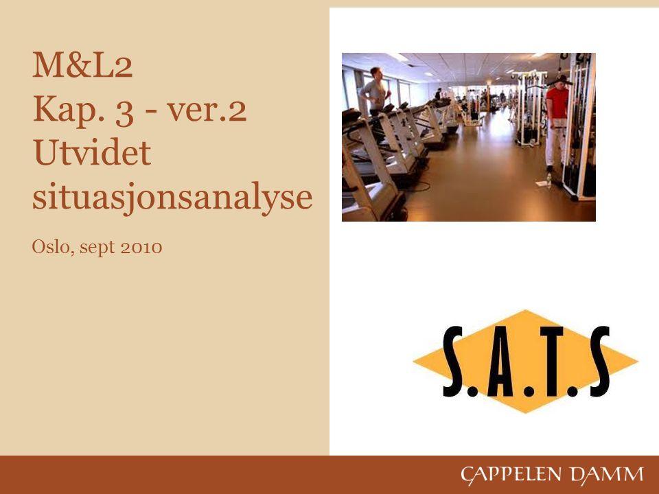 M&L2 Kap. 3 - ver.2 Utvidet situasjonsanalyse Oslo, sept 2010