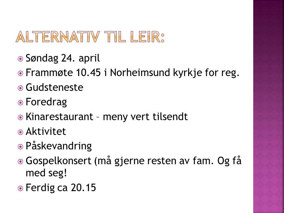  Søndag 24.april  Frammøte 10.45 i Norheimsund kyrkje for reg.