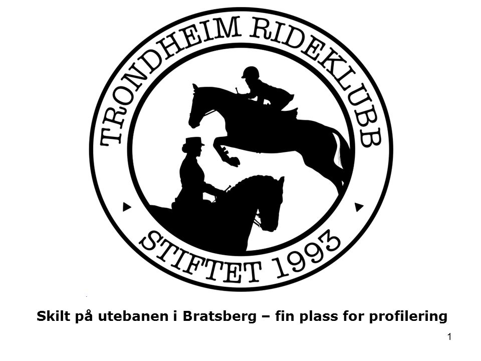 1 Skilt på utebanen i Bratsberg – fin plass for profilering