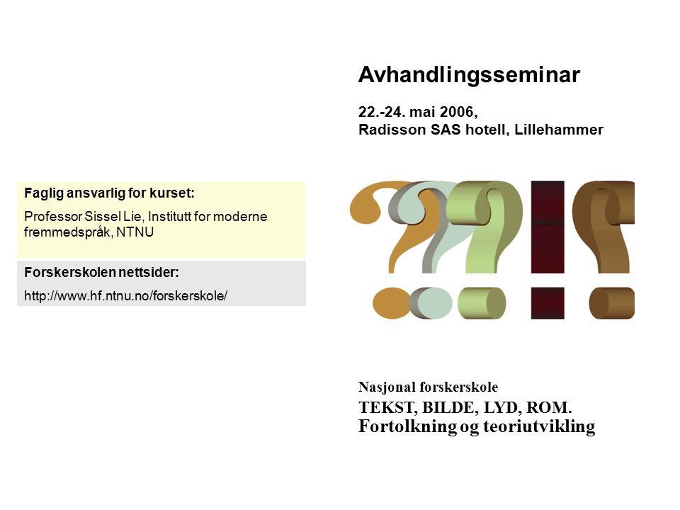 Avhandlingsseminar 22.-24.
