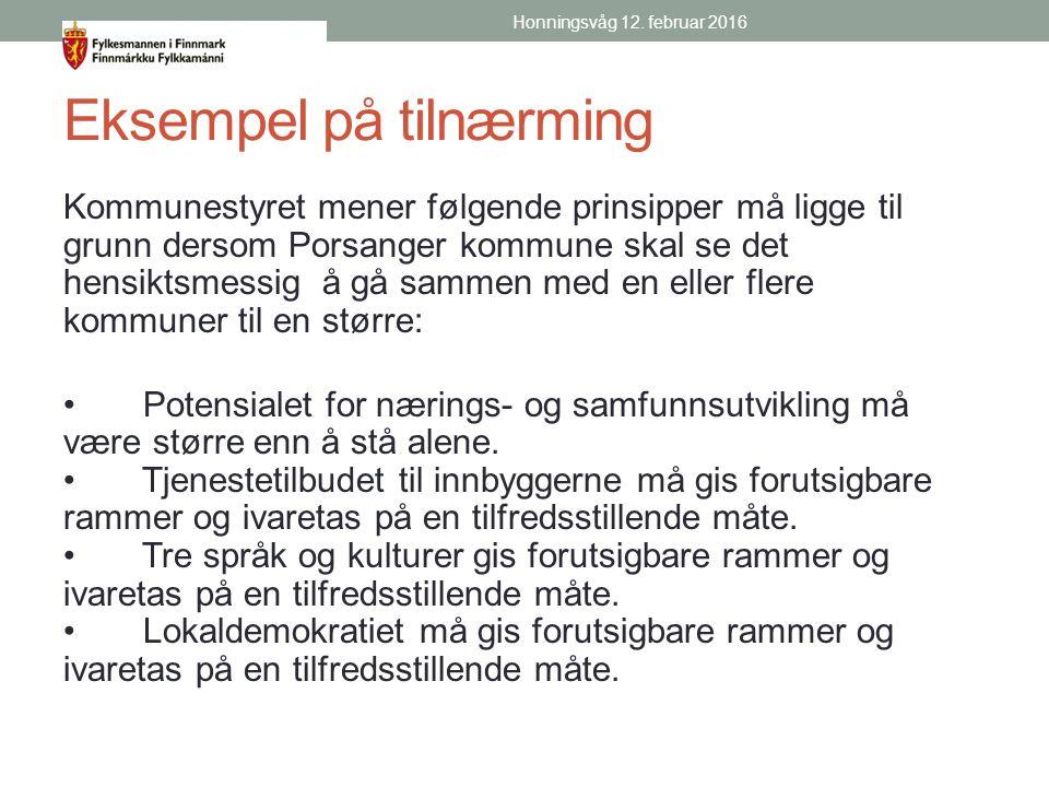 Eksempel på tilnærming Kommunestyret mener følgende prinsipper må ligge til grunn dersom Porsanger kommune skal se det hensiktsmessig å gå sammen med en eller flere kommuner til en større: Potensialet for nærings- og samfunnsutvikling må være større enn å stå alene.