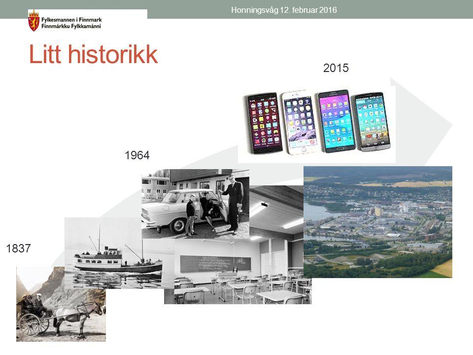 Litt historikk Honningsvåg 12. februar 2016 1964 2015 1837