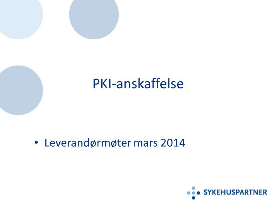 PKI-anskaffelse Leverandørmøter mars 2014