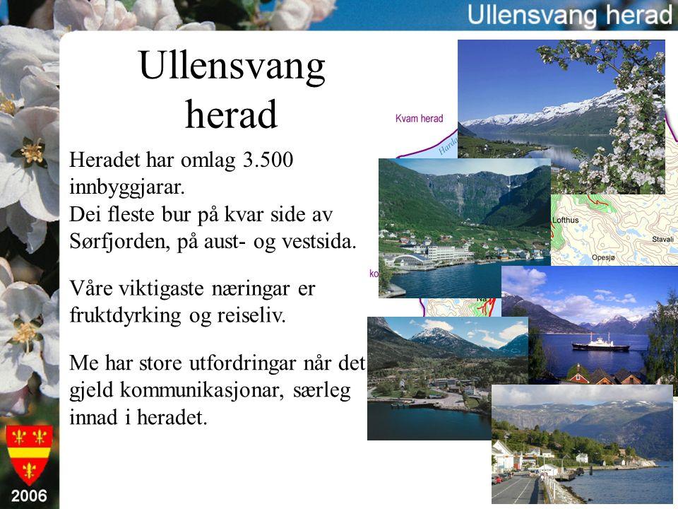 Ullensvang herad Heradet har omlag 3.500 innbyggjarar.