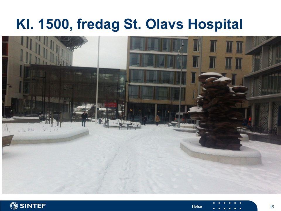 Helse Kl. 1500, fredag St. Olavs Hospital 15