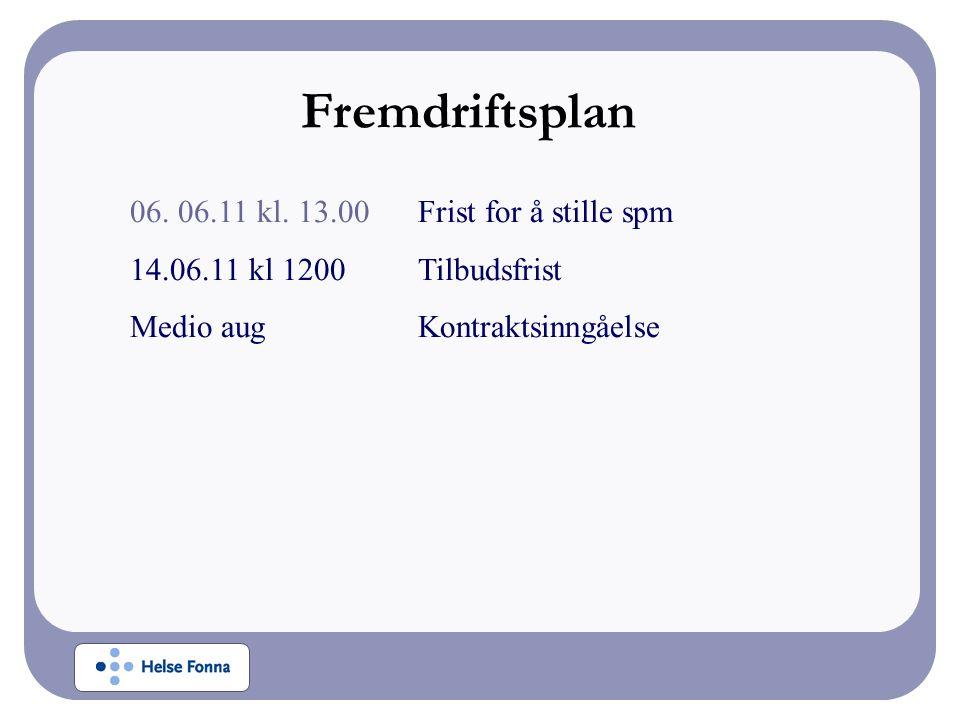 06. 06.11 kl. 13.00Frist for å stille spm 14.06.11 kl 1200Tilbudsfrist Medio aug Kontraktsinngåelse Fremdriftsplan