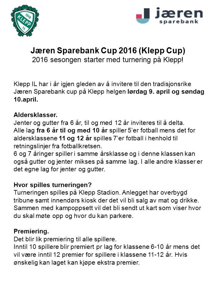 Jæren Sparebank Cup 2016 (Klepp Cup) 2016 sesongen starter med turnering på Klepp.
