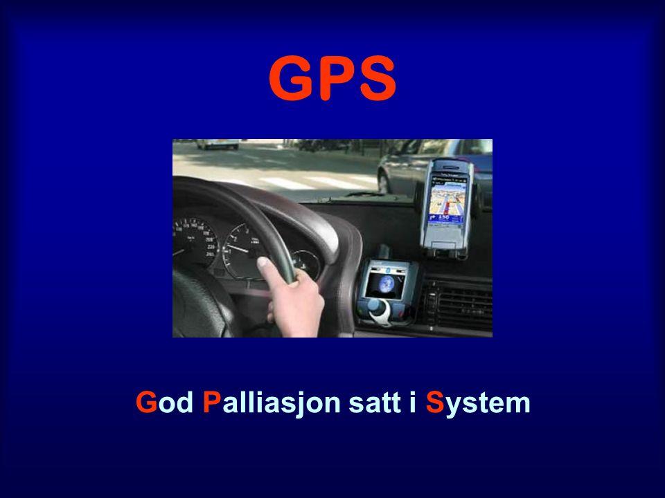 GPS God Palliasjon satt i System