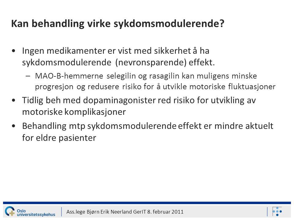 Ass.lege Bjørn Erik Neerland GerIT 8. februar 2011 Kan behandling virke sykdomsmodulerende? Ingen medikamenter er vist med sikkerhet å ha sykdomsmodul