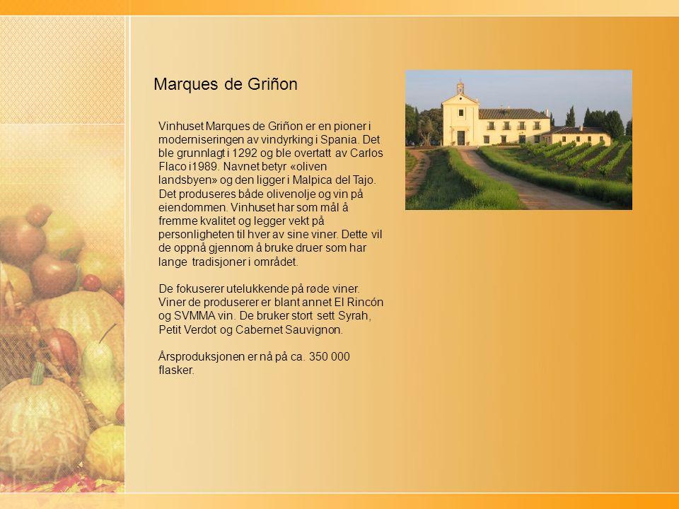 Marques de Griñon Vinhuset Marques de Griñon er en pioner i moderniseringen av vindyrking i Spania.