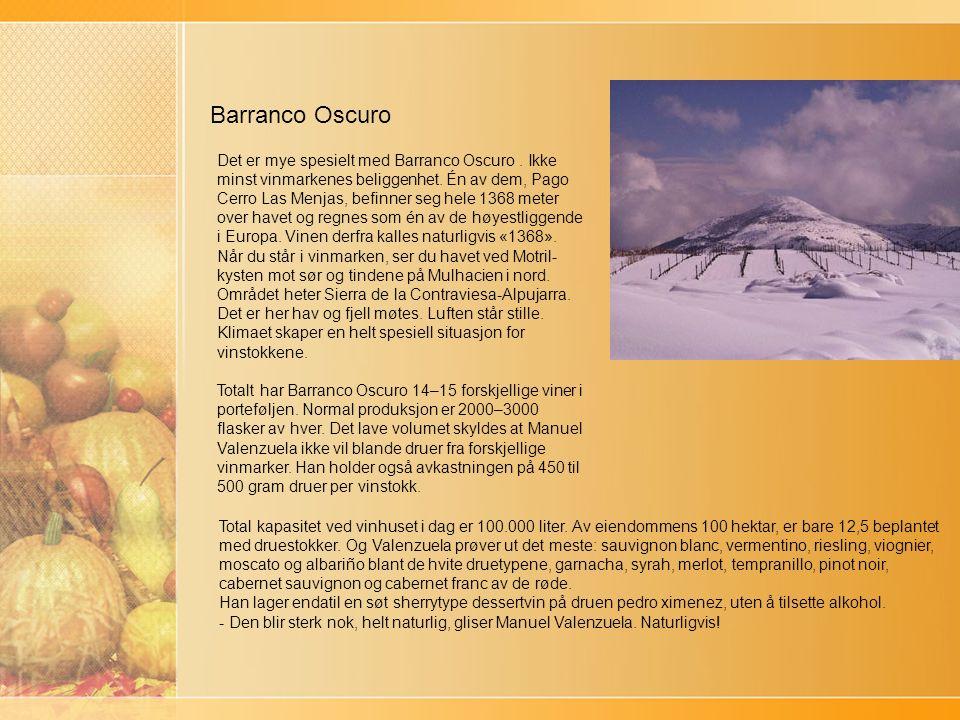 Barranco Oscuro Det er mye spesielt med Barranco Oscuro.