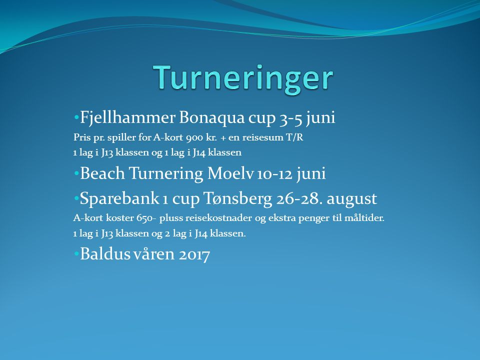 Fjellhammer Bonaqua cup 3-5 juni Pris pr. spiller for A-kort 900 kr.