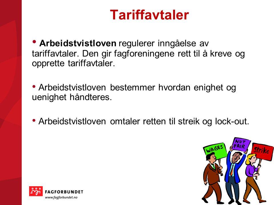 Tariffavtaler Arbeidstvistloven regulerer inngåelse av tariffavtaler.