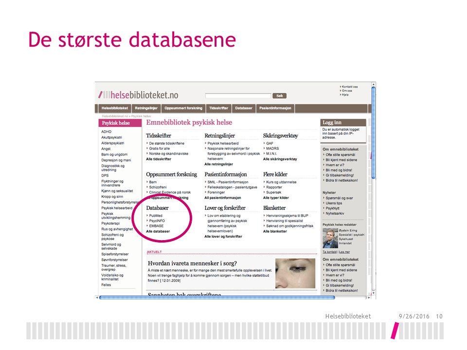 De største databasene 9/26/2016 Helsebiblioteket 10