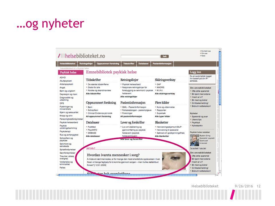 …og nyheter 9/26/2016 Helsebiblioteket 12