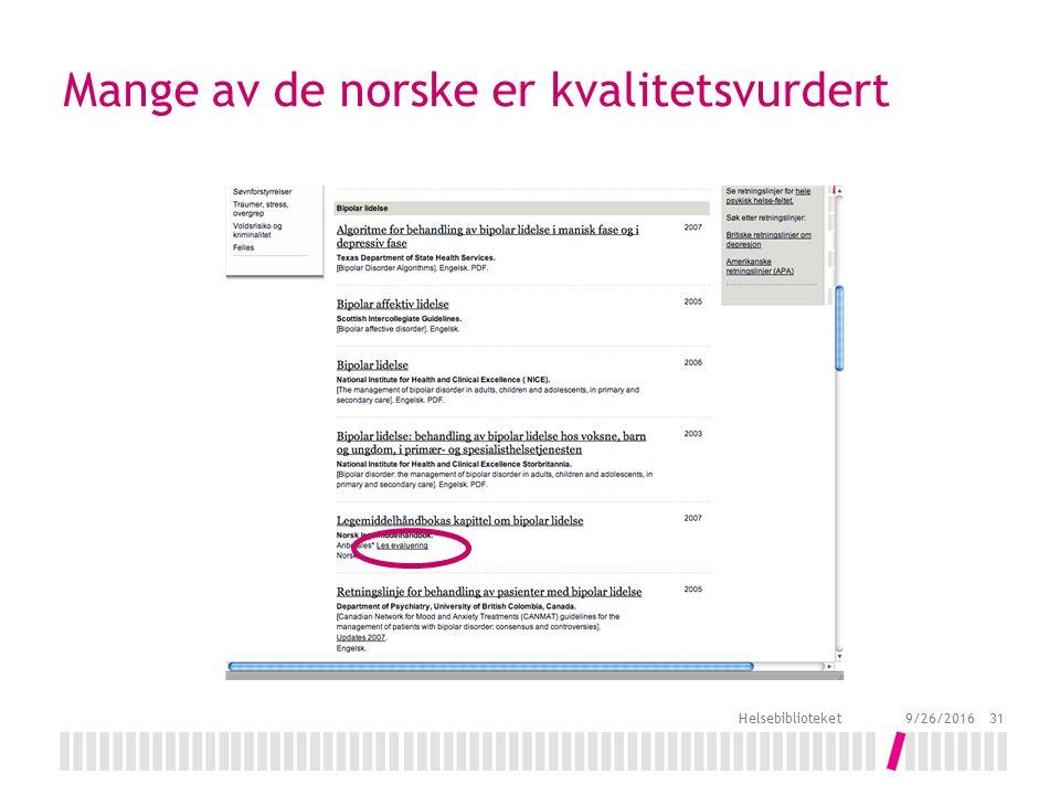 Mange av de norske er kvalitetsvurdert 9/26/2016 Helsebiblioteket 31