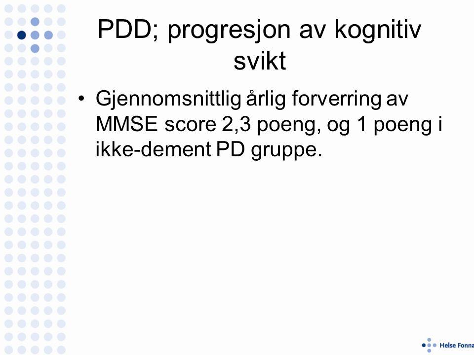 PDD; progresjon av kognitiv svikt Gjennomsnittlig årlig forverring av MMSE score 2,3 poeng, og 1 poeng i ikke-dement PD gruppe.