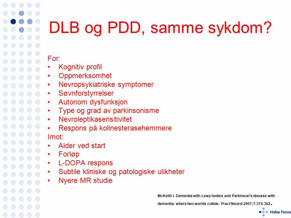 DLB og PDD, samme sykdom.
