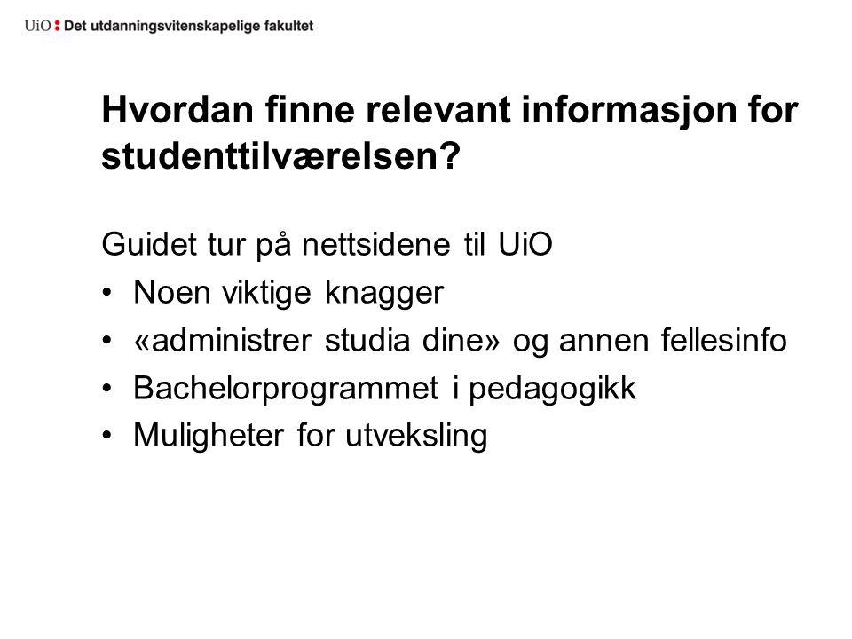 Hvordan finne relevant informasjon for studenttilværelsen.