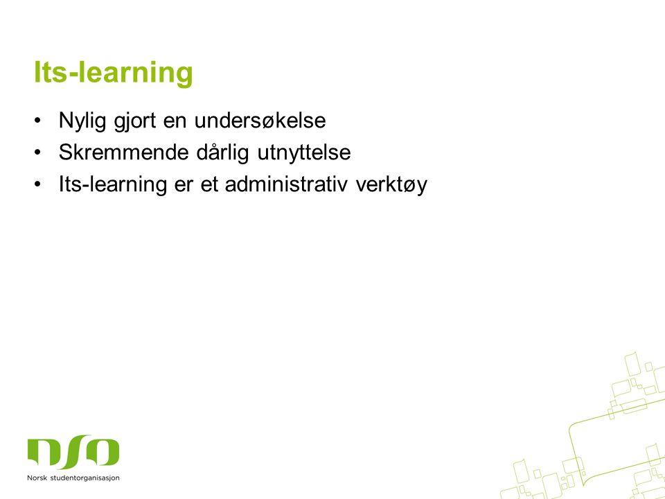 Its-learning Nylig gjort en undersøkelse Skremmende dårlig utnyttelse Its-learning er et administrativ verktøy