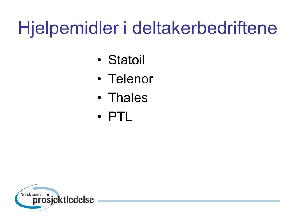 Hjelpemidler i deltakerbedriftene Statoil Telenor Thales PTL