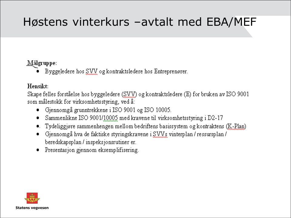 Høstens vinterkurs –avtalt med EBA/MEF