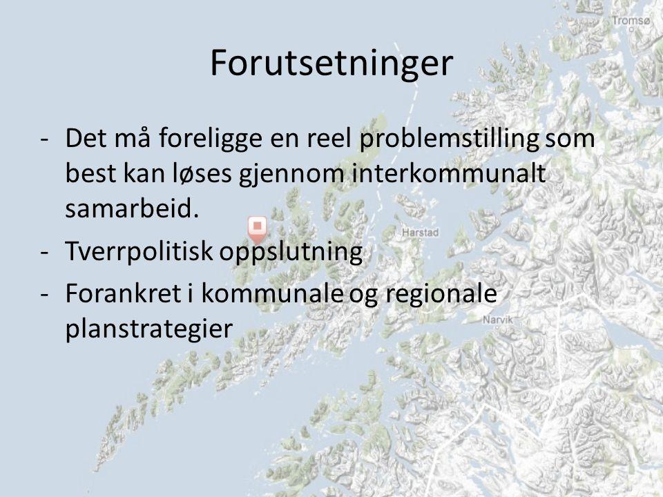 Forutsetninger -Det må foreligge en reel problemstilling som best kan løses gjennom interkommunalt samarbeid.