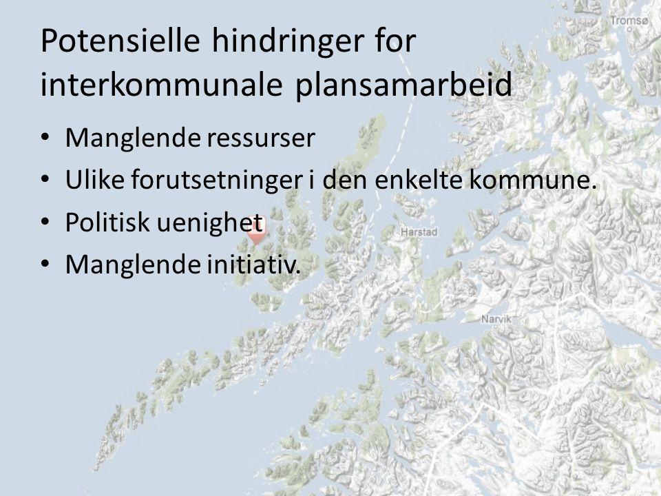 Potensielle hindringer for interkommunale plansamarbeid Manglende ressurser Ulike forutsetninger i den enkelte kommune.
