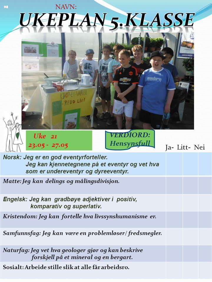 Uke 21 23.05 - 27.05 Norsk: Jeg er en god eventyrforteller.
