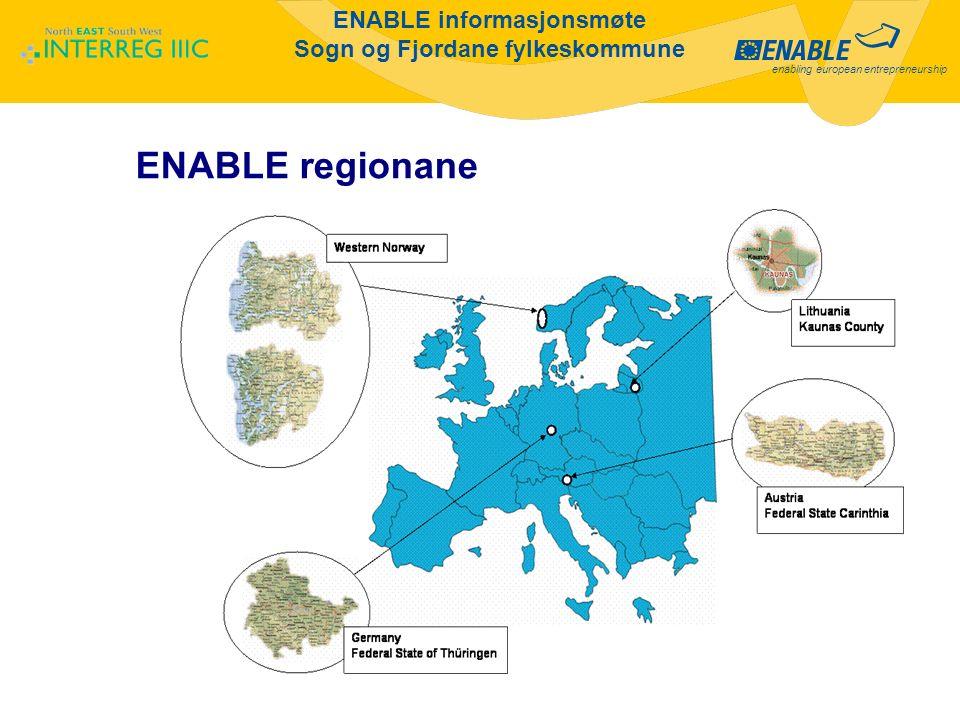 enabling european entrepreneurship ENABLE informasjonsmøte Sogn og Fjordane fylkeskommune ENABLE regionane