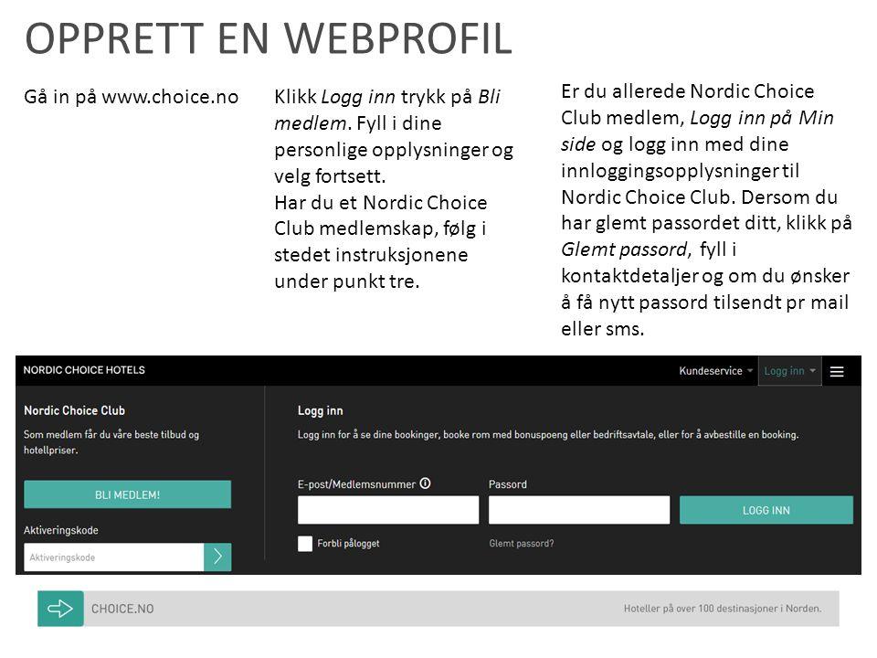 OPPRETT EN WEBPROFIL Klikk Logg inn trykk på Bli medlem.