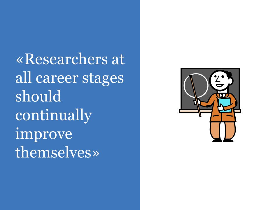 «Employers should draw up a specific career development strategy for researchers at all stages of their career»