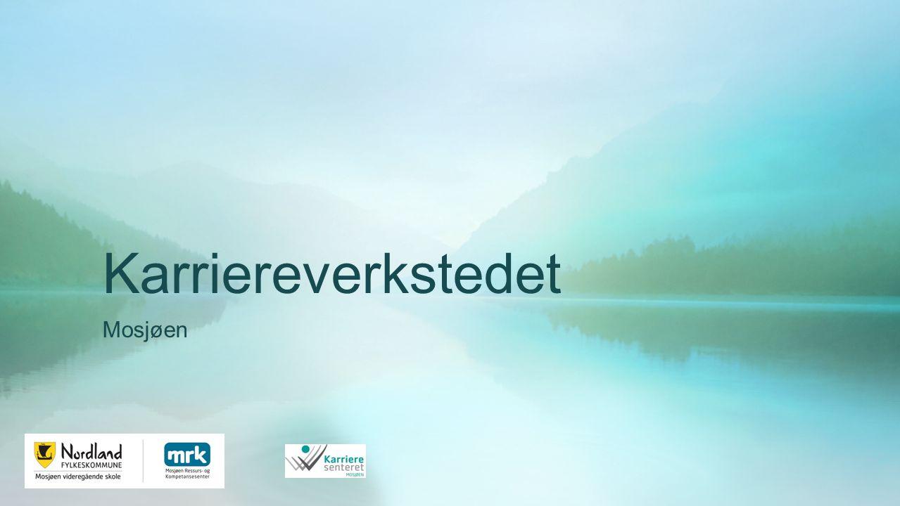 Karriereverkstedet Mosjøen