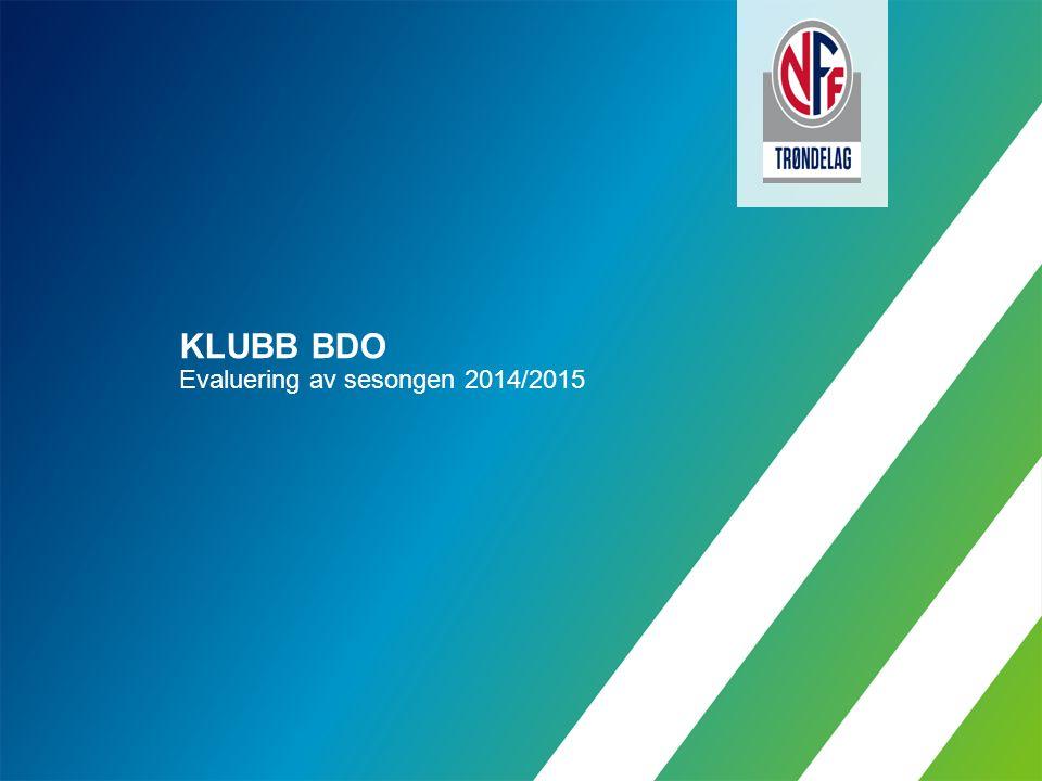 KLUBB BDO Evaluering av sesongen 2014/2015