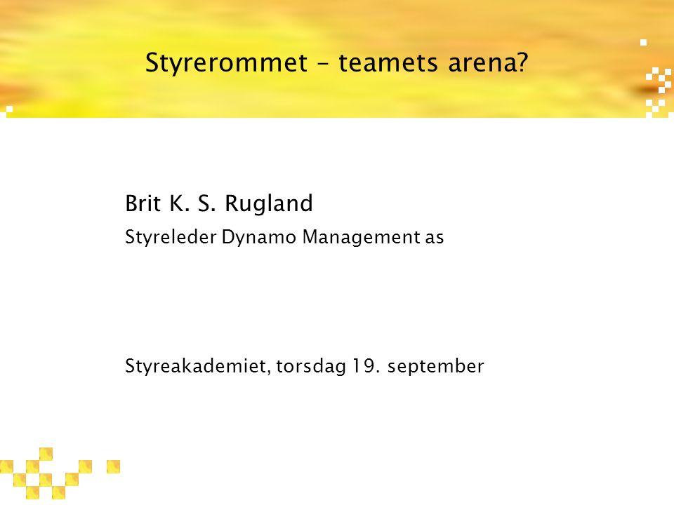 Styrerommet – teamets arena.Brit K. S.