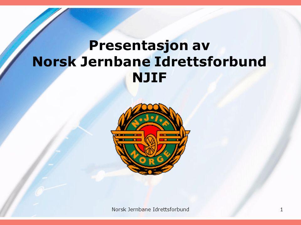 Hva er NJIF Norsk Jernbane Idrettsforbund (NJIF) ble stiftet den 18.