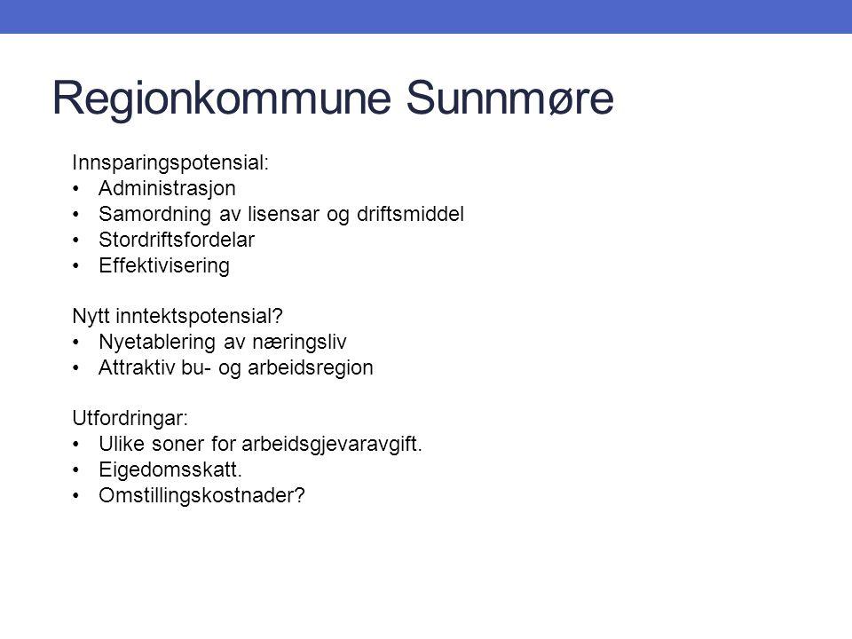 Regionkommune Sunnmøre Innsparingspotensial: Administrasjon Samordning av lisensar og driftsmiddel Stordriftsfordelar Effektivisering Nytt inntektspotensial.
