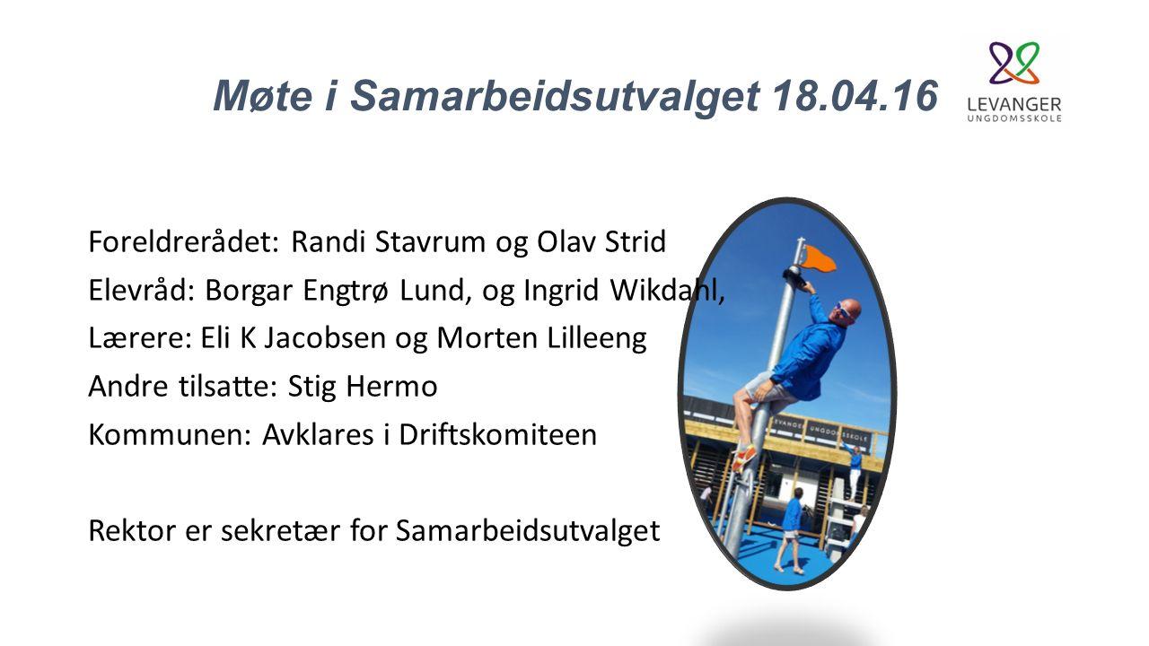 Møtet i dag Sak 1.2015/16 Nytt samarbeidsutvalg for Levanger ungdomsskole.