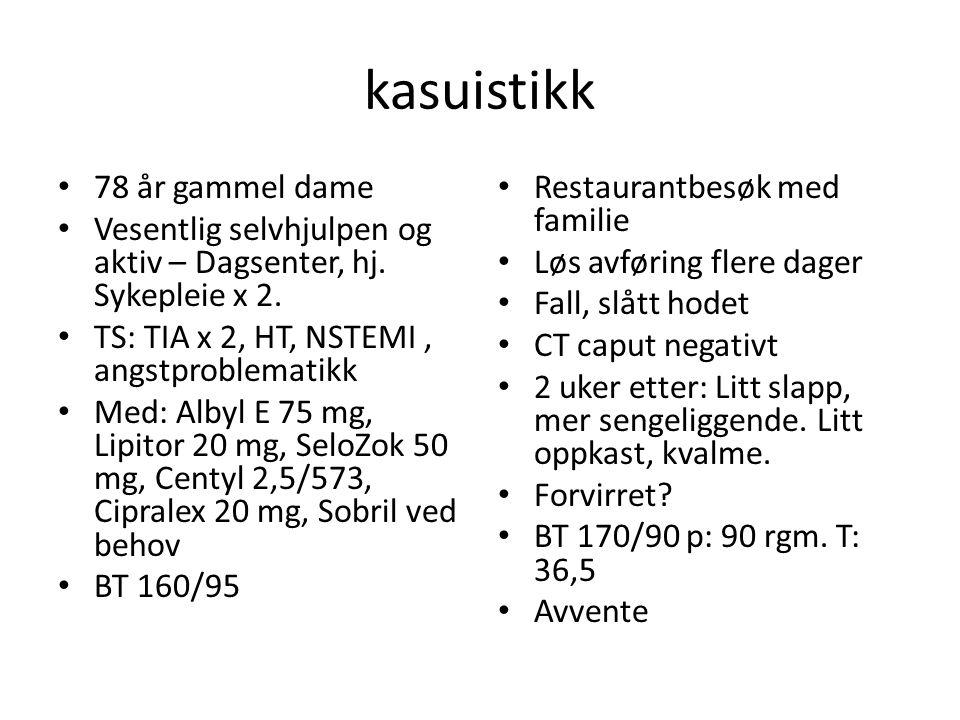 kasuistikk 78 år gammel dame Vesentlig selvhjulpen og aktiv – Dagsenter, hj.