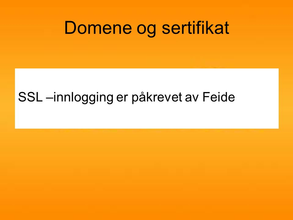 Registrering av feidetjeneste 1.Logg inn på: http://kunde.feide.no/http://kunde.feide.no/ 2.Registrer ny tjeneste 3.Konfigurer Moodle 4.Test innlogging 5.Legg opp egen Feideknapp 6.Tilrettelegg for SSO med feide