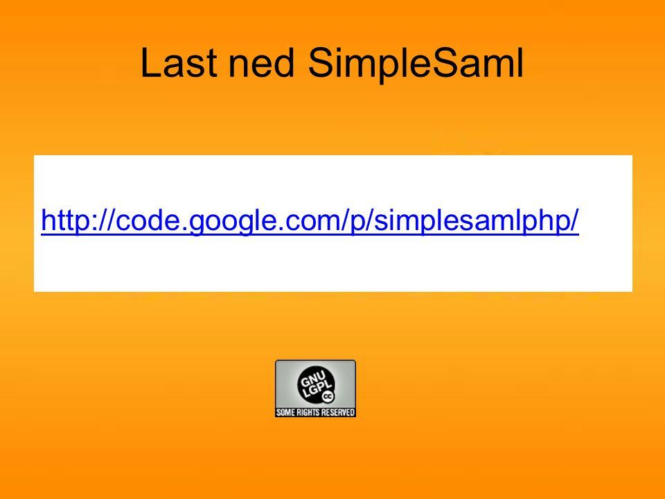 Installer SimpleSaml Uninett sine veiledninger: http://simplesamlphp.org/docs/1.10/ http://simplesamlphp.org/docs/1.10/simplesa mlphp-subversionhttp://simplesamlphp.org/docs/1.10/simplesa mlphp-subversion