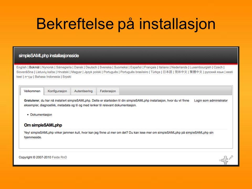 Konfigurer SimpleSaml Uninett sin veiledning: http://simplesamlphp.org/docs/1.10/simplesa mlphp-sphttp://simplesamlphp.org/docs/1.10/simplesa mlphp-sp Forenklet veiledning: https://moodle.elverumskolen.no/moodle/mo d/page/view.php?id=2798https://moodle.elverumskolen.no/moodle/mo d/page/view.php?id=2798