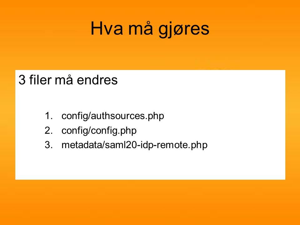 authsources.php www.egetdomene.n o Feide IDP ene er allerede inkludert i metadata, så alt du trenger å gjøre i dette trinnet er å fjerne metadata du ikke bruker.