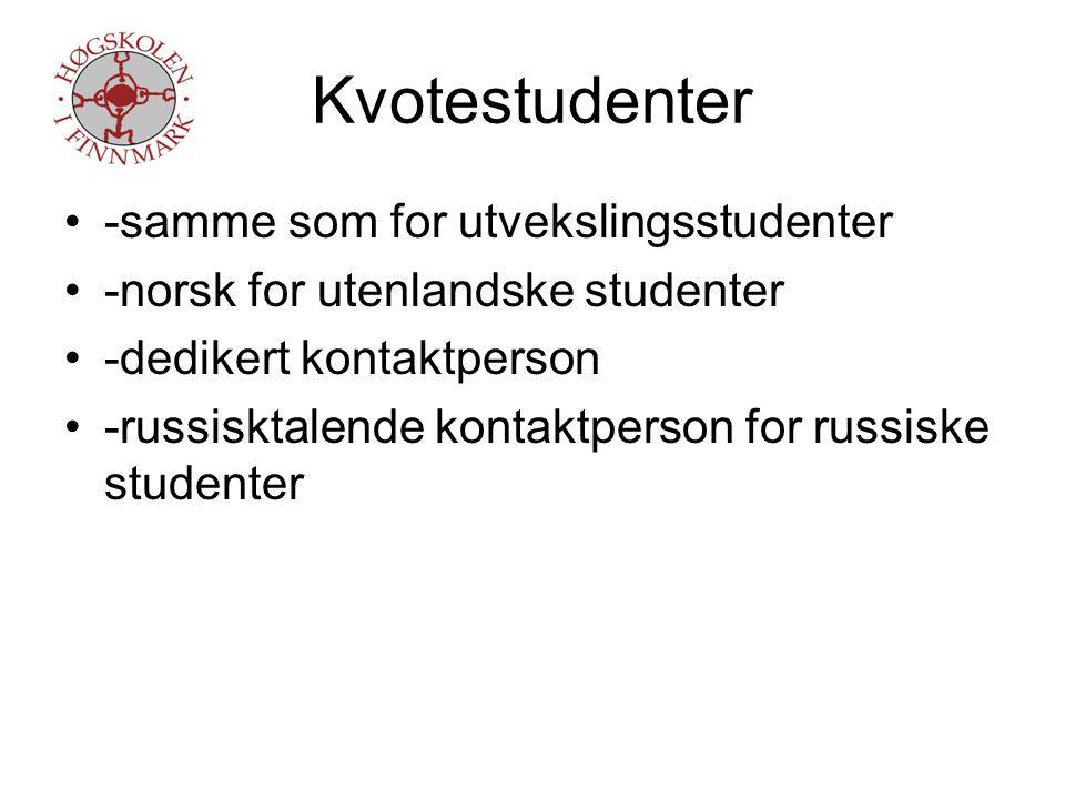Individuelle -som for kvotestudenter -eller som for norske studenter