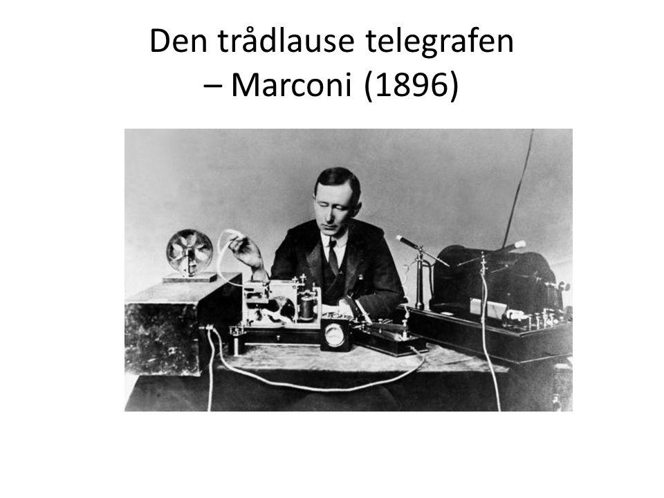 Den trådlause telegrafen – Marconi (1896)