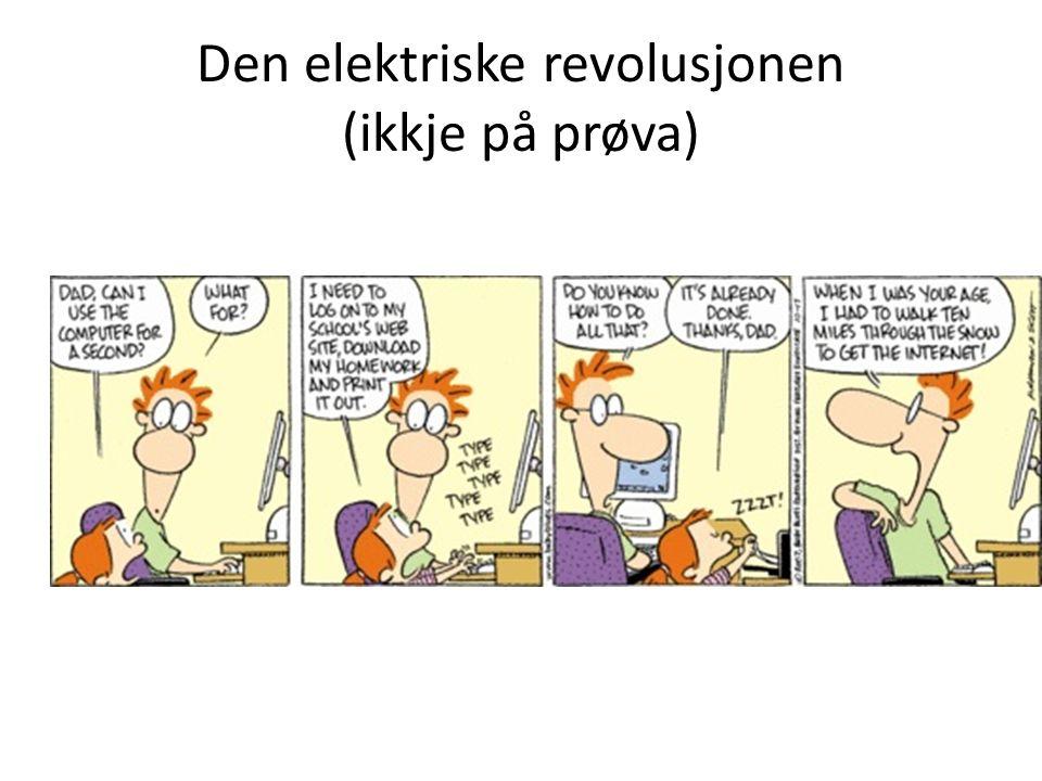 Den elektriske revolusjonen (ikkje på prøva)